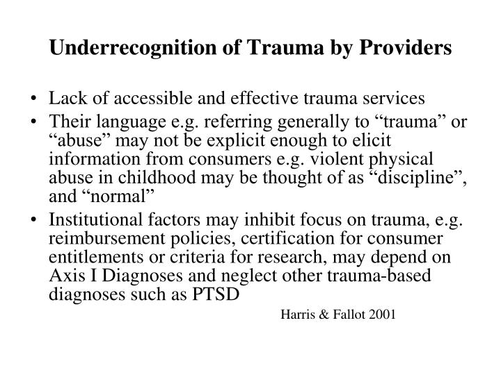 Underrecognition of Trauma by Providers