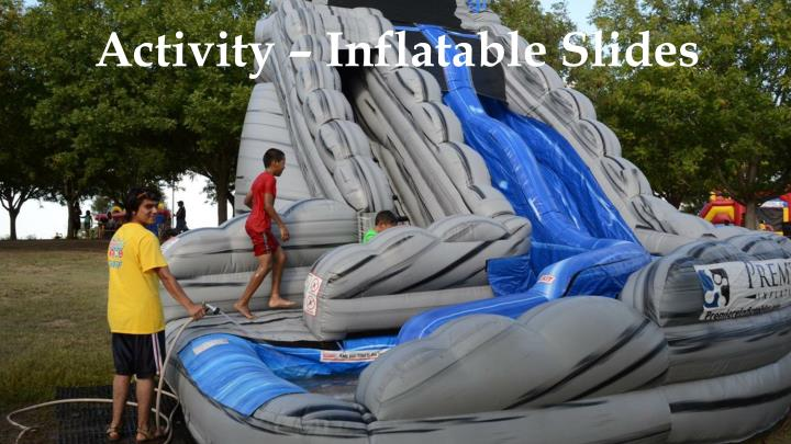 Activity – Inflatable Slides