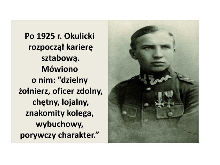 Po 1925 r. Okulicki