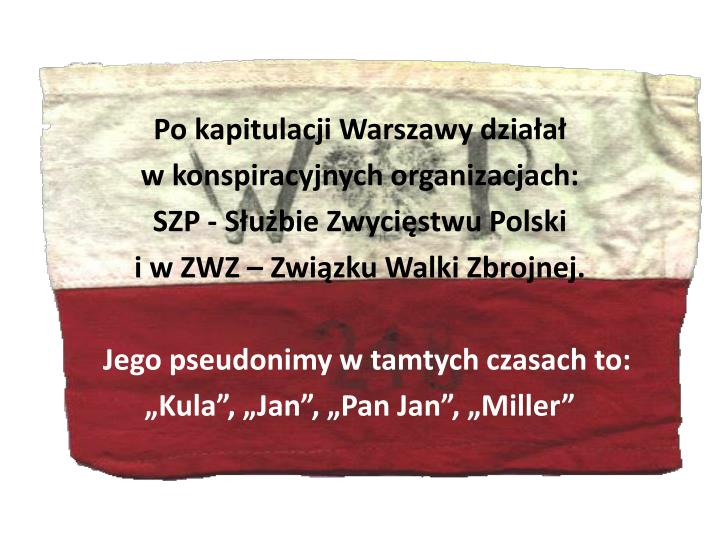 Po kapitulacji Warszawy działał