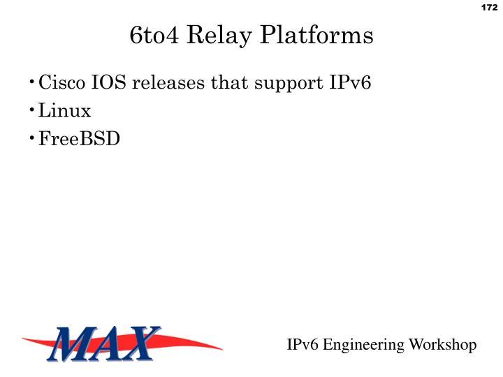 6to4 Relay Platforms