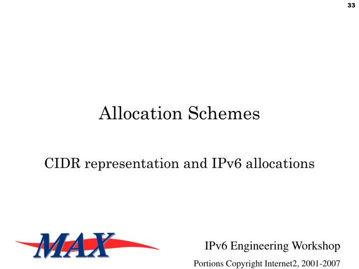 Allocation Schemes