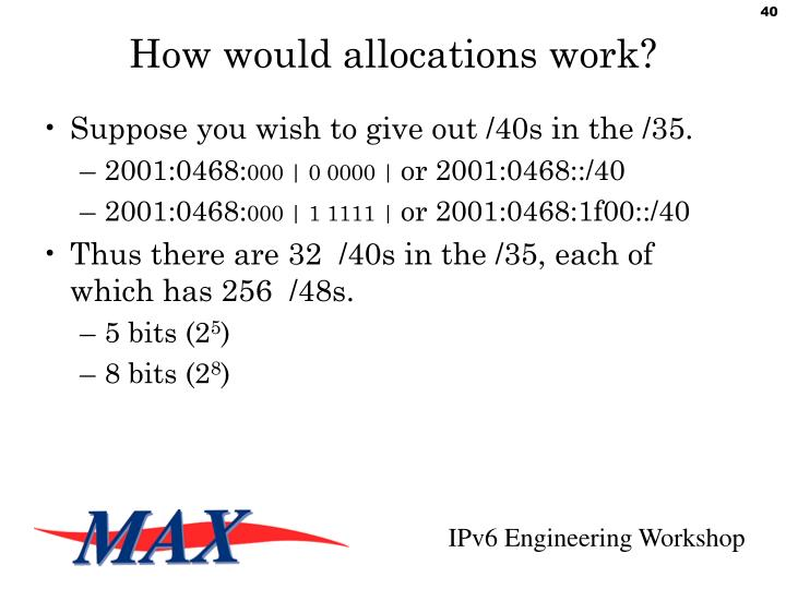 How would allocations work?