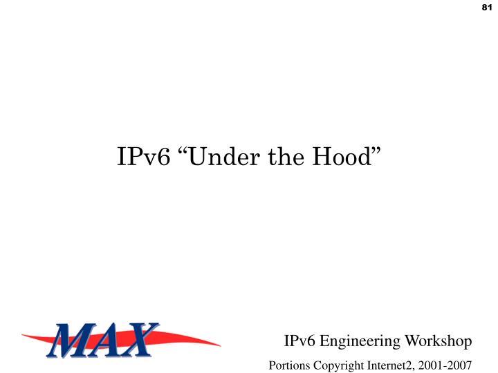 "IPv6 ""Under the Hood"""