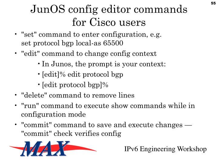 JunOS config editor commands