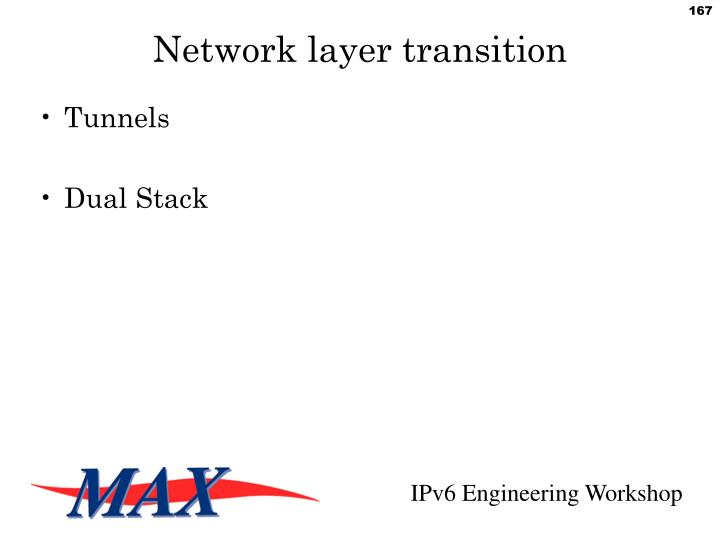 Network layer transition