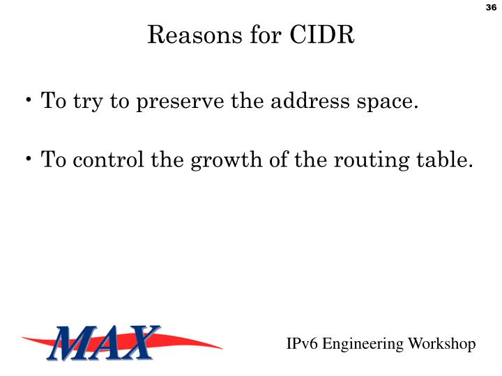 Reasons for CIDR