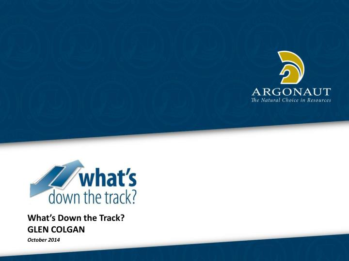 What's Down the Track?