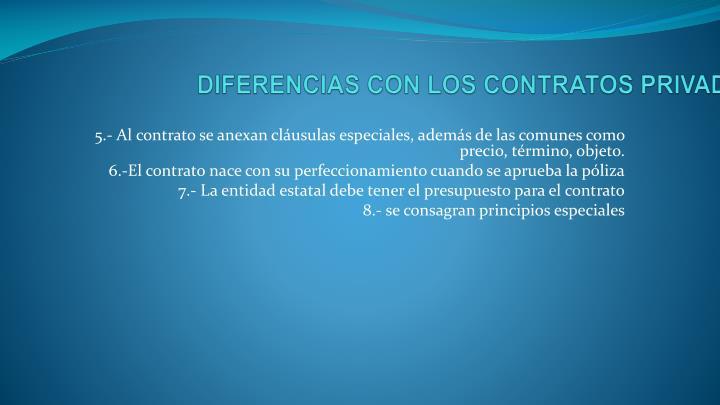 DIFERENCIAS CON LOS CONTRATOS PRIVADOS