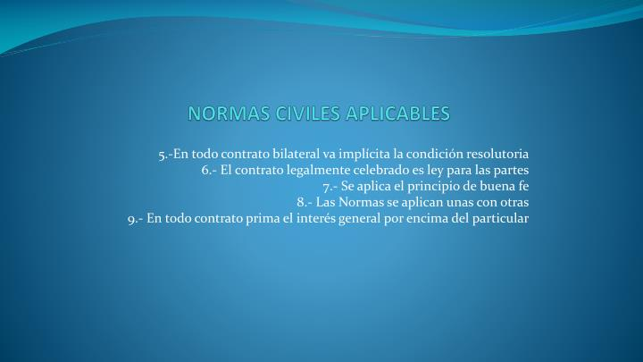 NORMAS CIVILES APLICABLES