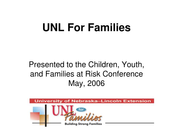 Unl for families