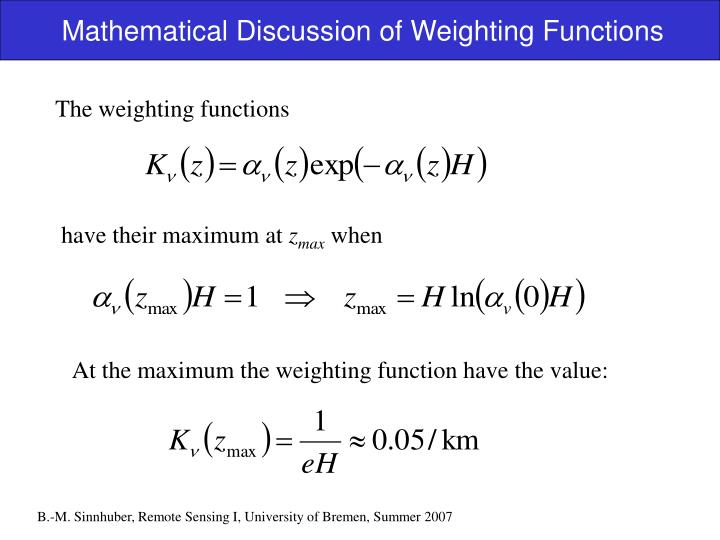 Mathematical Discussion of Weighting Functions