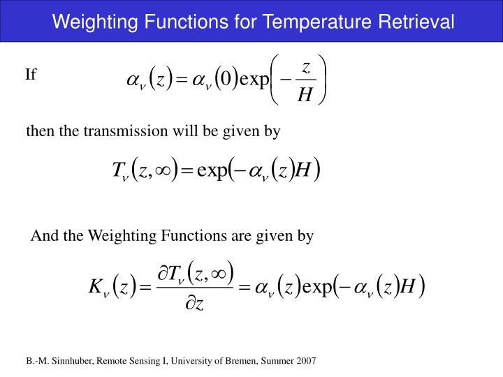 Weighting Functions for Temperature Retrieval