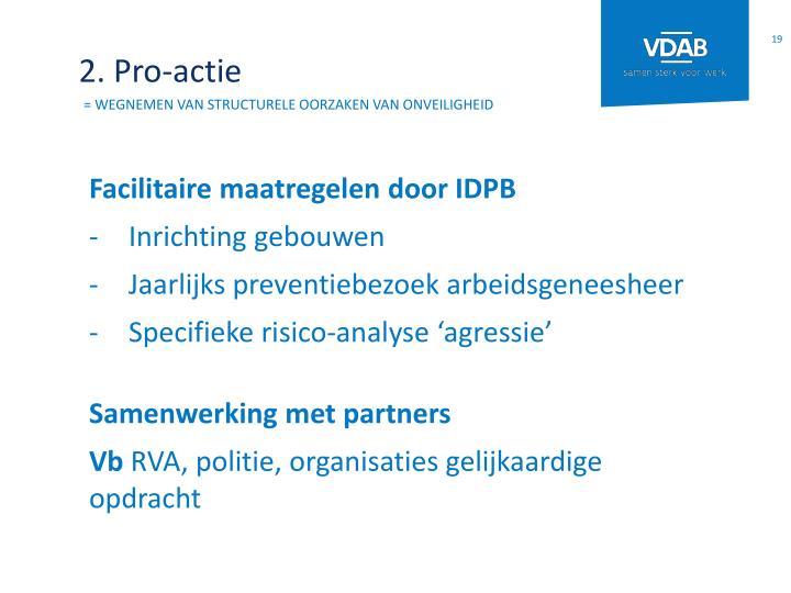 2. Pro-actie