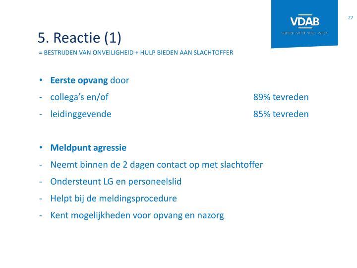 5. Reactie (1)