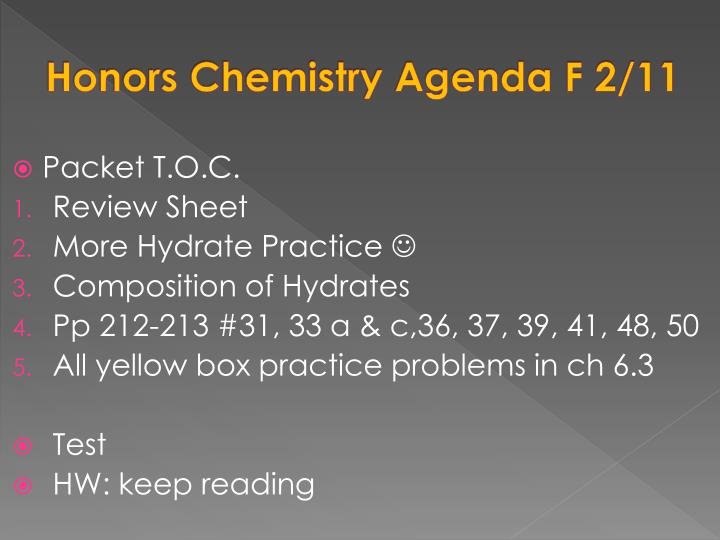 Honors Chemistry Agenda F 2/11