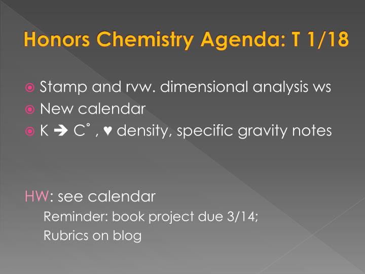 Honors Chemistry Agenda: T 1/18