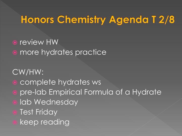Honors Chemistry Agenda T 2/8