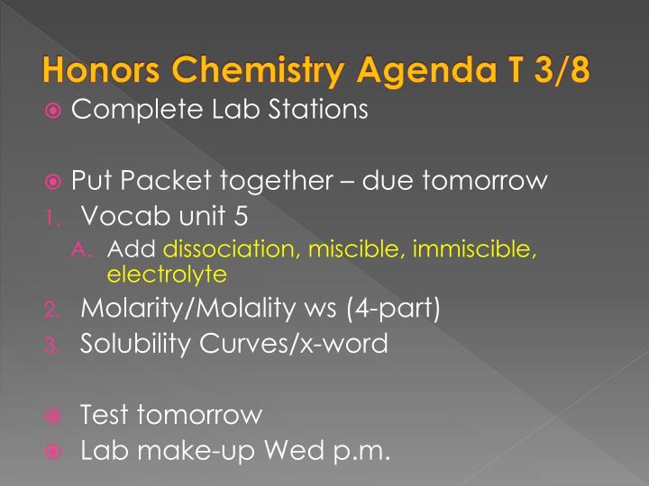 Honors Chemistry Agenda T 3/8