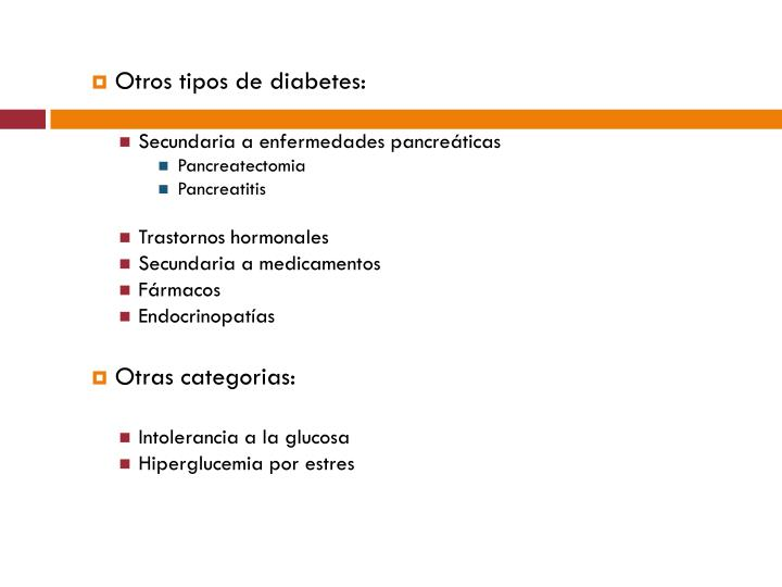 Otros tipos de diabetes: