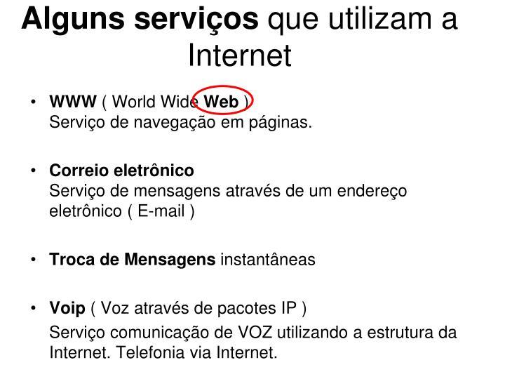 Alguns serviços