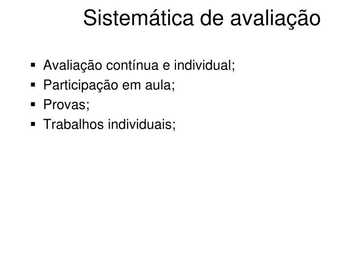 Sistemática de avaliação