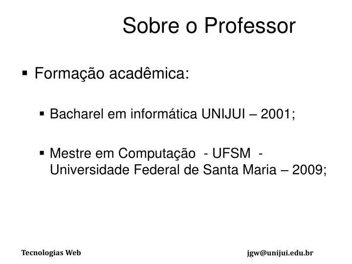 Sobre o Professor
