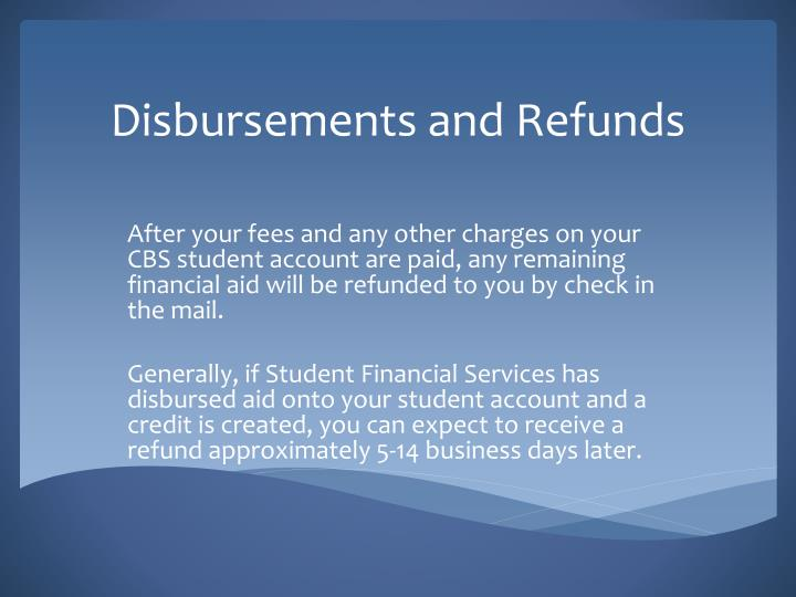 Disbursements and Refunds