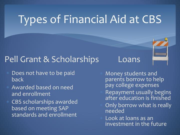 Types of Financial Aid at CBS