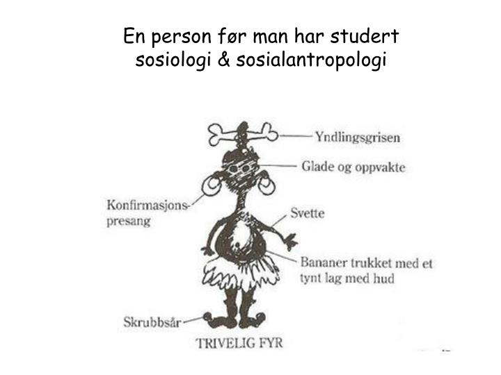 En person før man har studert