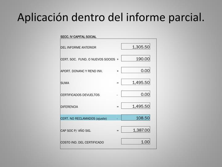 Aplicación dentro del informe parcial.