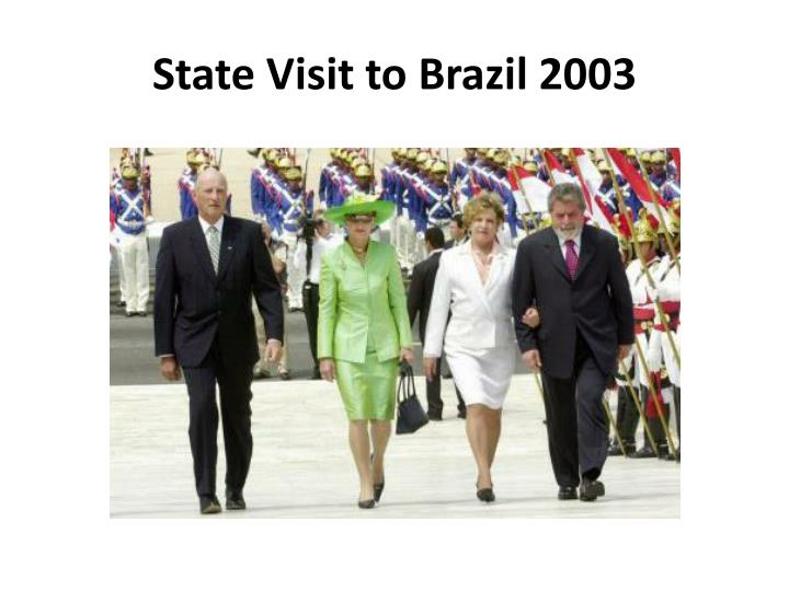 State visit to brazil 2003