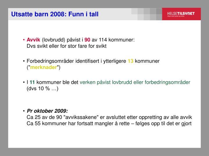 Utsatte barn 2008: Funn i tall