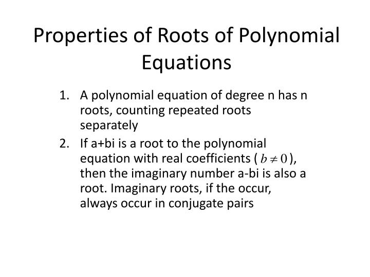 Properties of Roots of Polynomial Equations