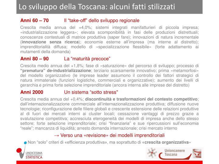 Lo sviluppo della Toscana: alcuni fatti stilizzati