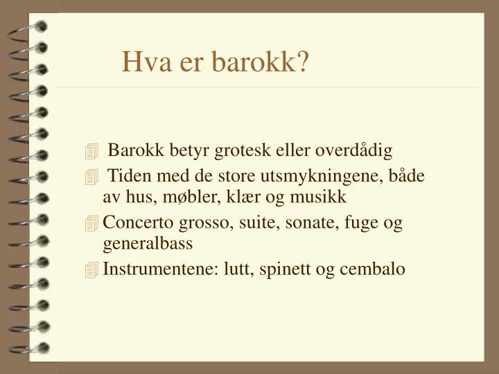 Hva er barokk?