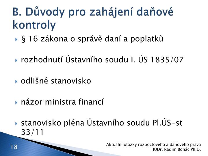 B. Důvody pro zahájení daňové kontroly