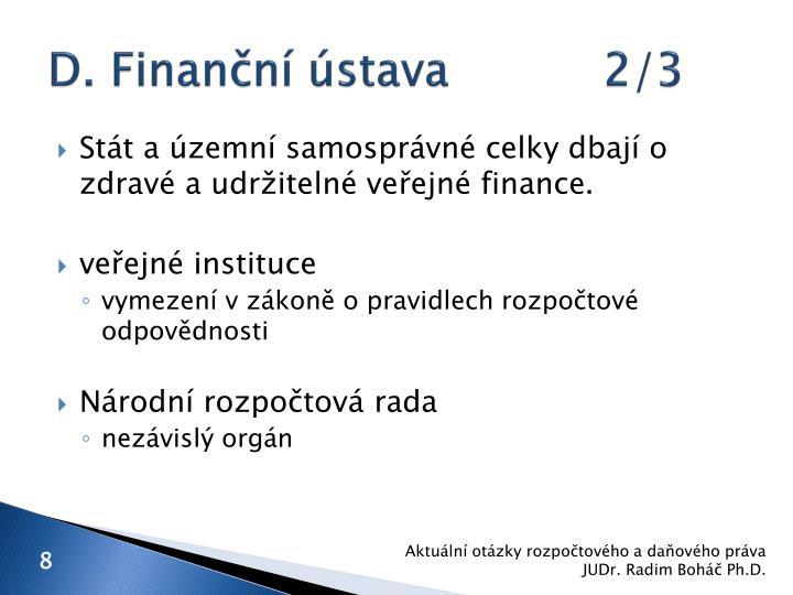 D. Finanční ústava2/3