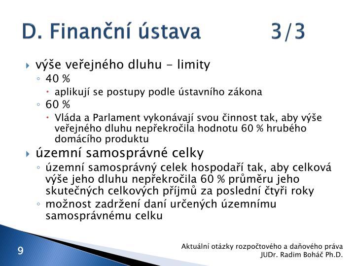 D. Finanční ústava3/3