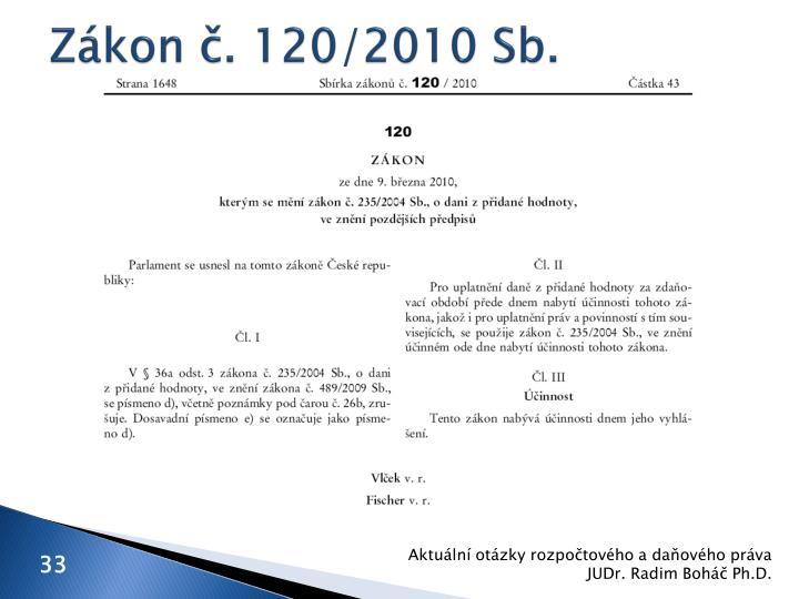 Zákon č. 120/2010 Sb.