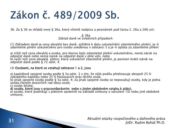 Zákon č. 489/2009 Sb.