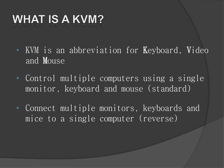 What is a kvm?