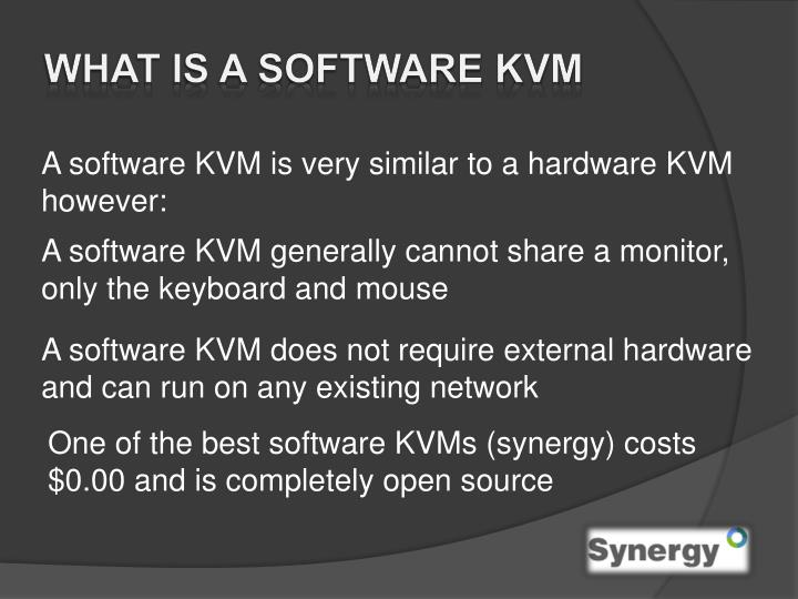 What is a software KVM