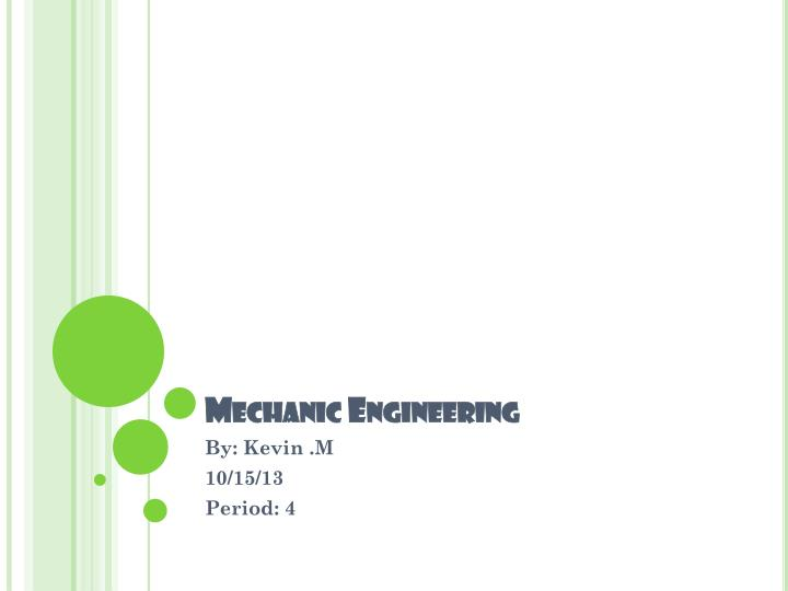 Mechanic engineering