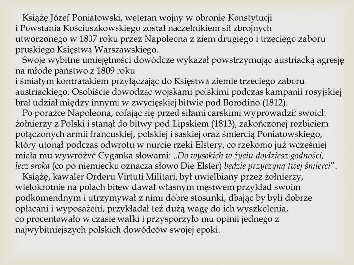 Książę Józef Poniatowski, weteran wojny w obronie Konstytucji