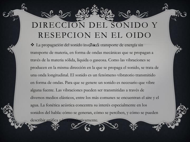 DIRECCION DEL SONIDO Y RESEPCION EN EL OIDO