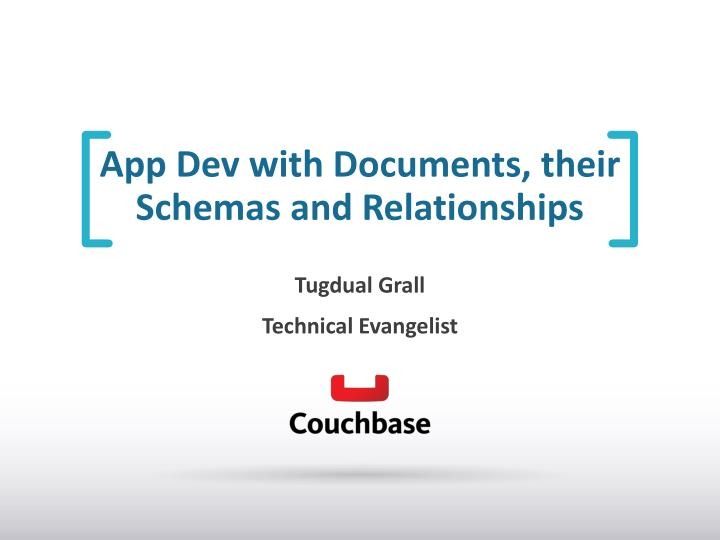 App dev with documents their schemas and relationships