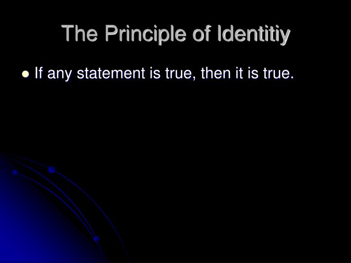 The Principle of Identitiy
