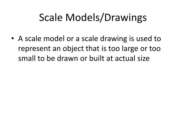 Scale Models/Drawings
