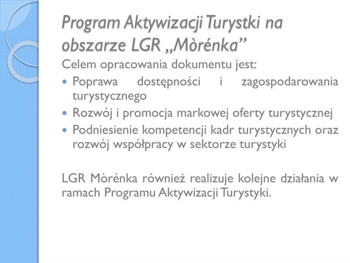 """Program Aktywizacji Turystki na obszarze LGR """"Mòrénka"""""""